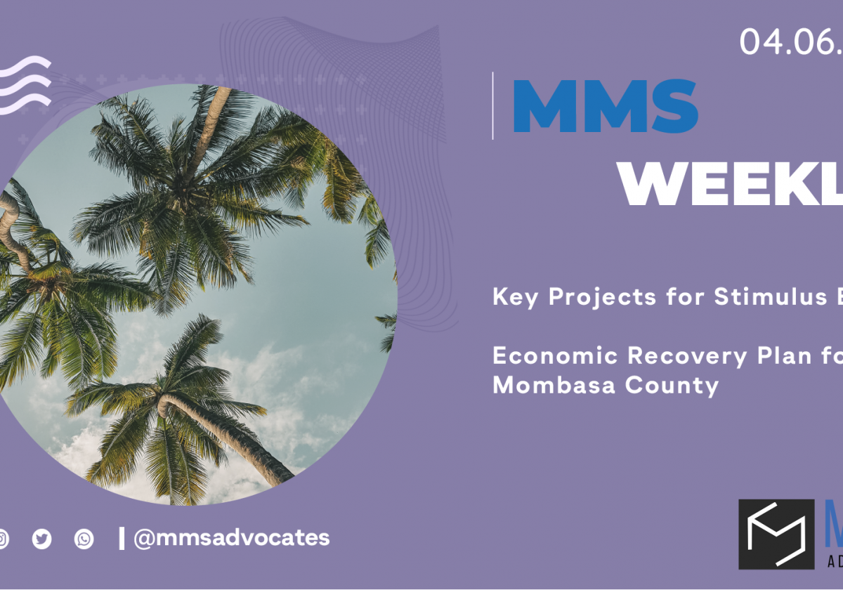 Key Projects for Stimulus Effect: Economic Recovery Plan for Mombasa County